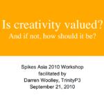 Is creativity valued?