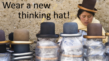 Wear a new thinking hat