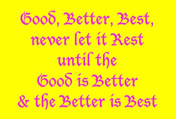 Good_Better_Best