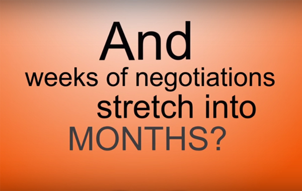 And weeks of negotiations stretch into months?