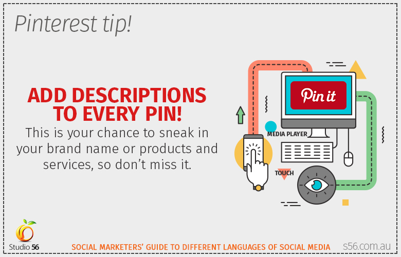 Customize pin descriptions, don't be lazy :)